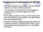 infrastructure conditional grant 2007 08