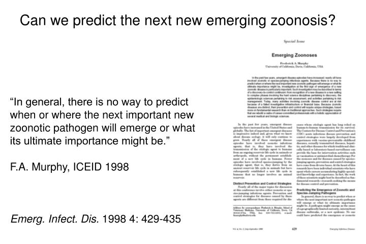 Can we predict the next new emerging zoonosis?