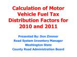 calculation of motor vehicle fuel tax distribution factors for 2010 and 2011
