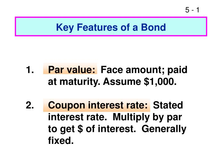 key features of a bond n.