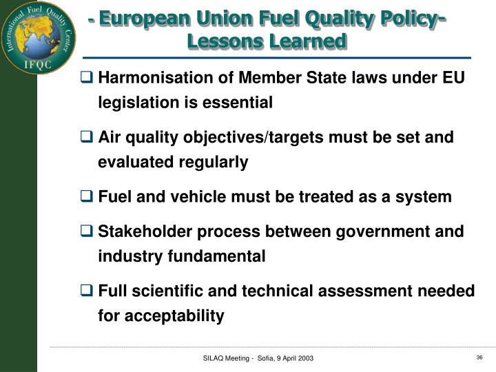 Harmonisation of Member State laws under EU legislation is essential