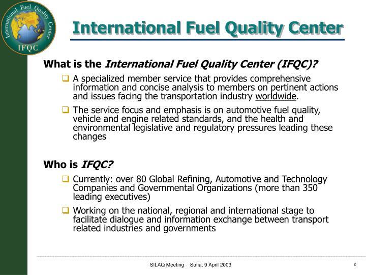 International fuel quality center