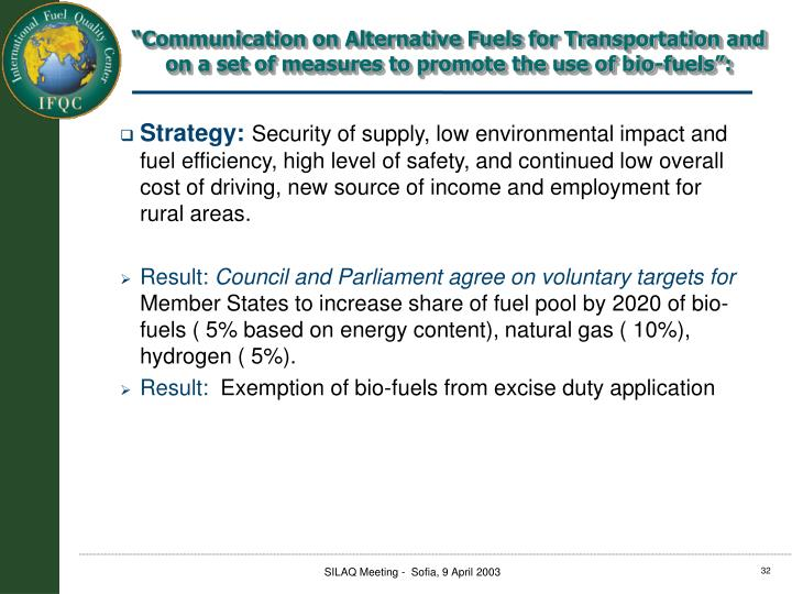 """""""Communication on Alternative Fuels for Transportation and on a set of measures to promote the use of bio-fuels"""":"""