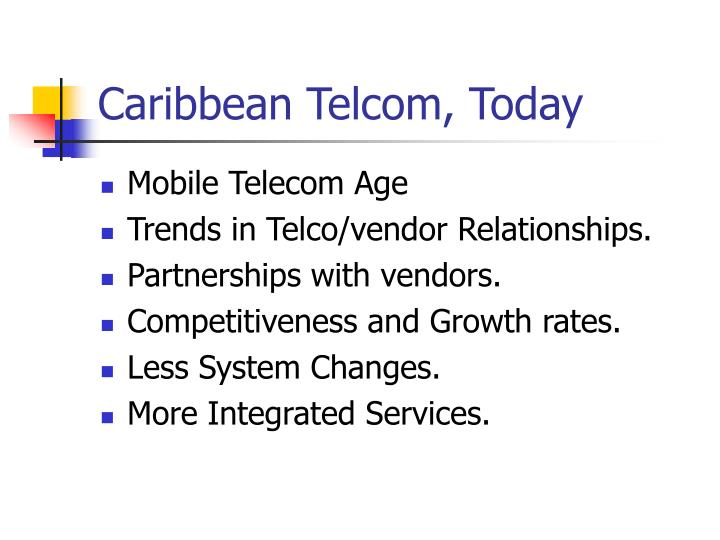 Caribbean Telcom, Today