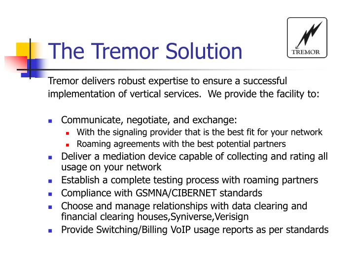 The Tremor Solution