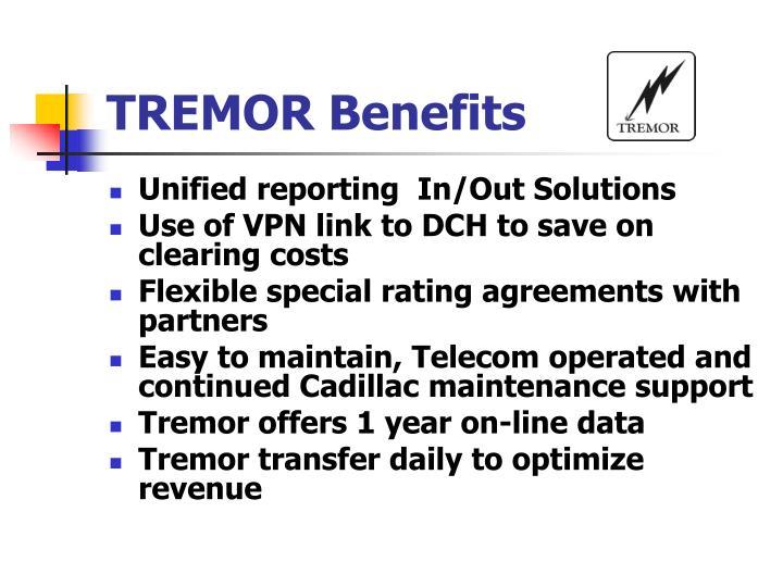 TREMOR Benefits