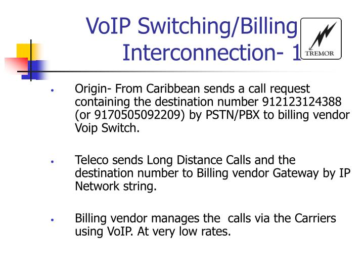 VoIP Switching/Billing Interconnection- 1
