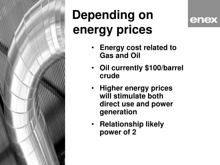 Depending on energy prices