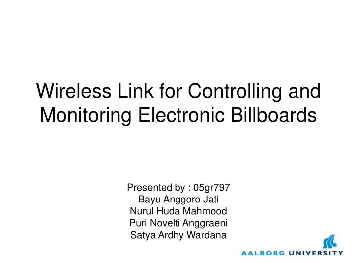 wireless link for controlling and monitoring electronic billboards n.