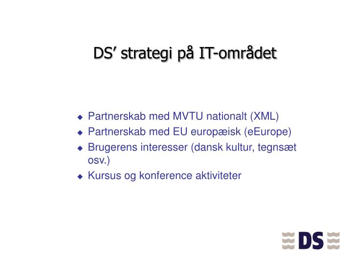 DS' strategi på IT-området