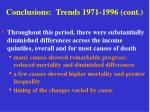 conclusions trends 1971 1996 cont