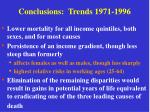 conclusions trends 1971 1996