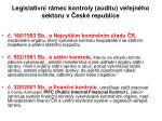 legislativn r mec kontroly auditu ve ejn ho sektoru v esk republice
