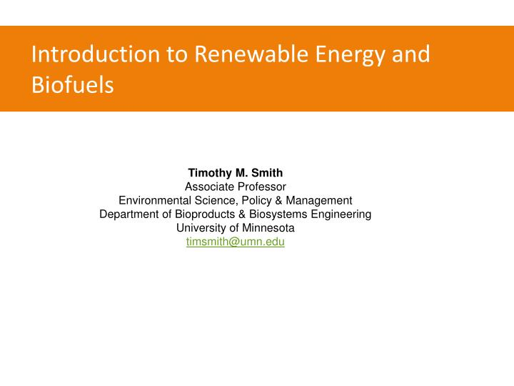 Introduction to Renewable Energy and