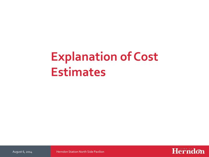 Explanation of Cost Estimates