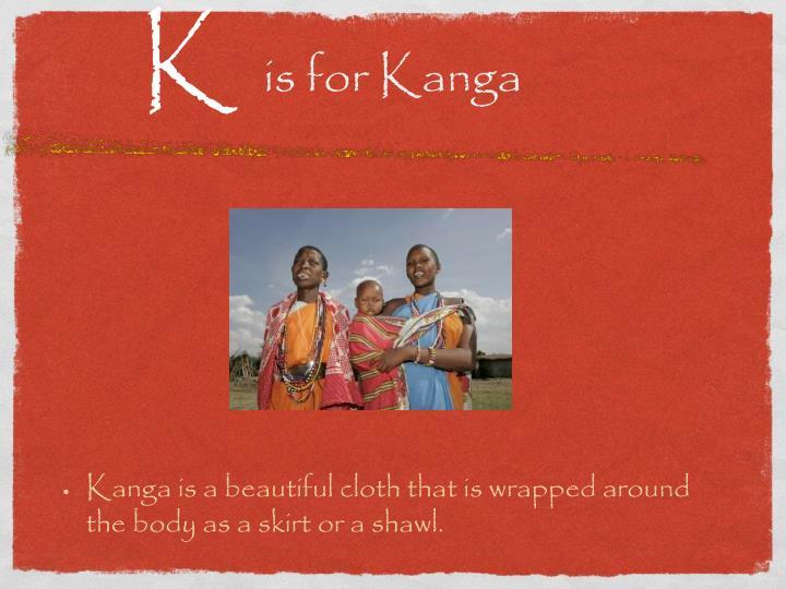 is for Kanga