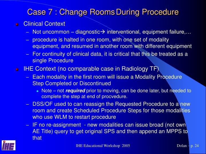 Case 7 : Change Rooms