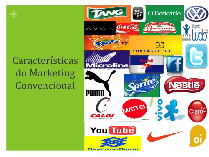 Caracter sticas do marketing convencional