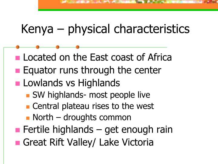 Kenya – physical characteristics