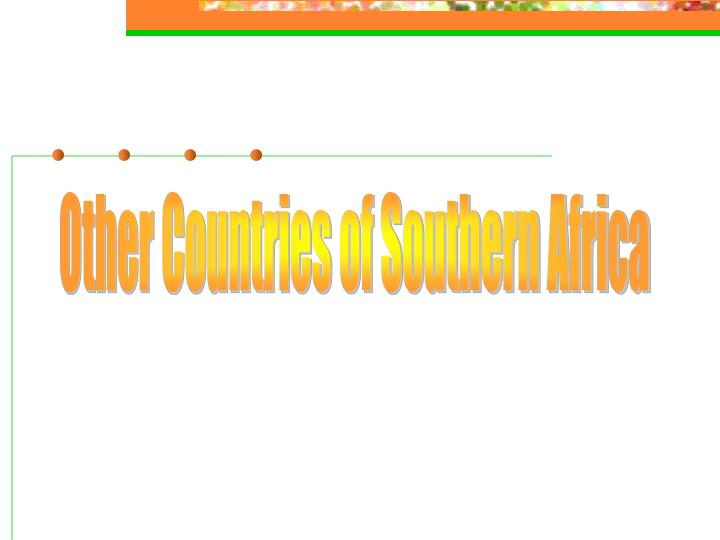 Other Countries of Southern Africa
