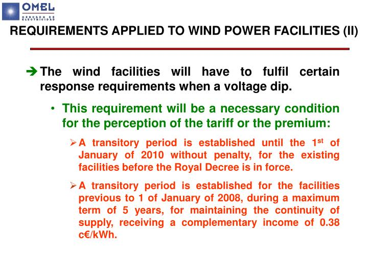 REQUIREMENTS APPLIED TO WIND POWER FACILITIES (II)