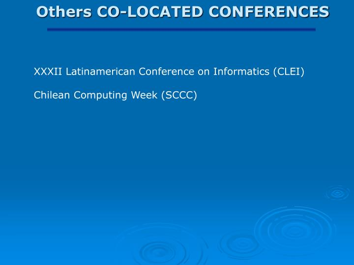 Others CO-LOCATED CONFERENCES