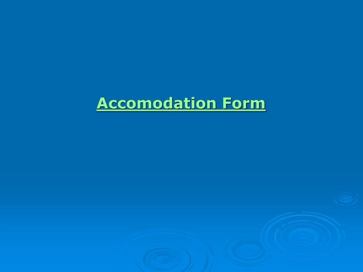 Accomodation Form