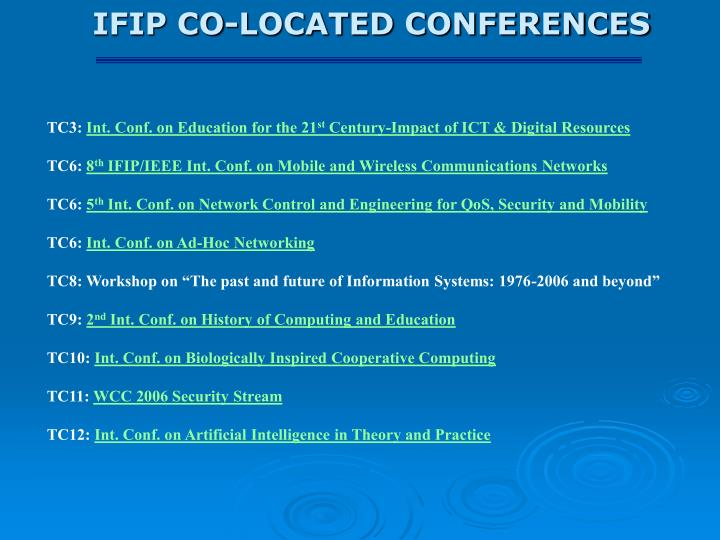 IFIP CO-LOCATED CONFERENCES