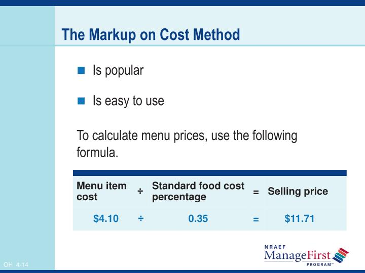 The Markup on Cost Method