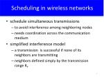 scheduling in wireless networks