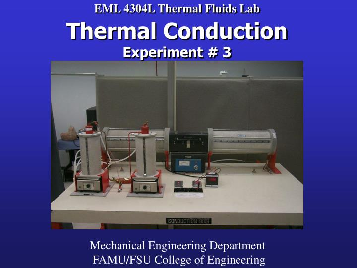 eml 4304l thermal fluids lab thermal conduction experiment 3 n.