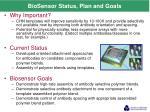 biosensor status plan and goals