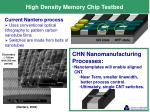 high density memory chip testbed