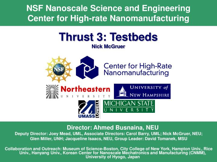 nsf nanoscale science and engineering center for high rate nanomanufacturing