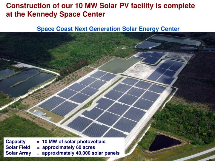 Construction of our 10 MW Solar PV facility is complete at the Kennedy Space Center