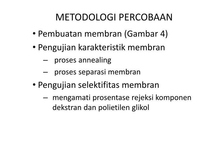 METODOLOGI PERCOBAAN