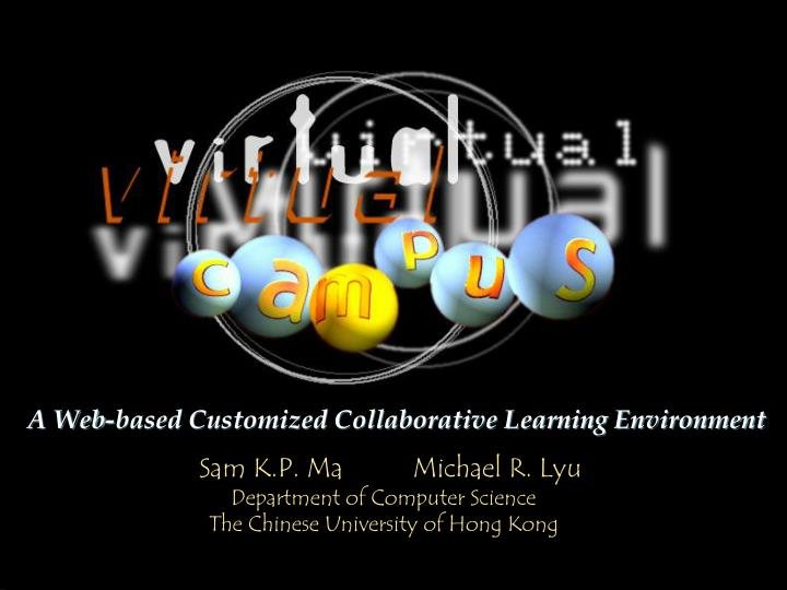 A Web-based Customized Collaborative Learning Environment