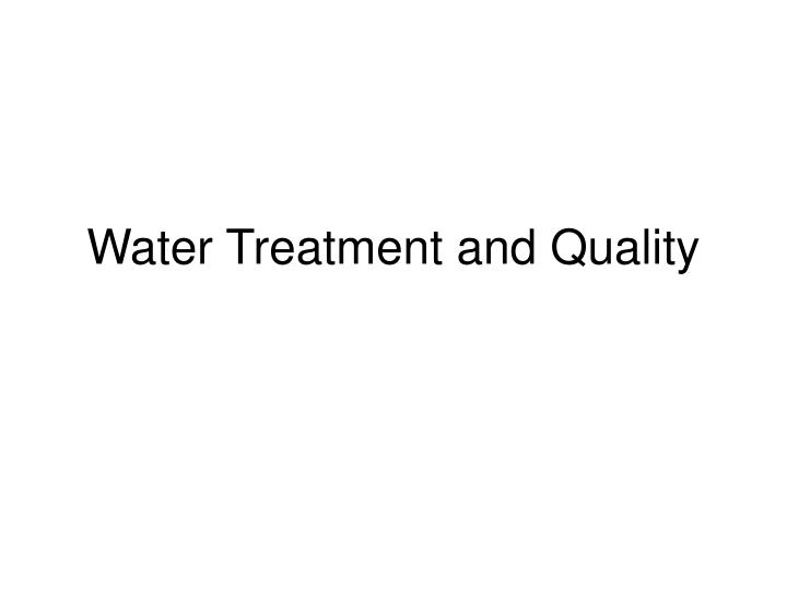 water treatment and quality n.