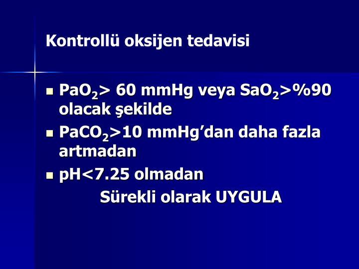 Kontrollü oksijen tedavisi