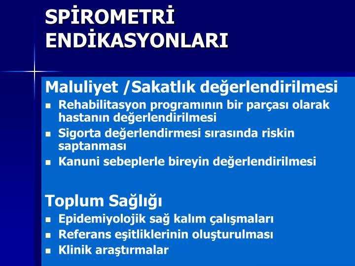 SPİROMETRİ ENDİKASYONLARI