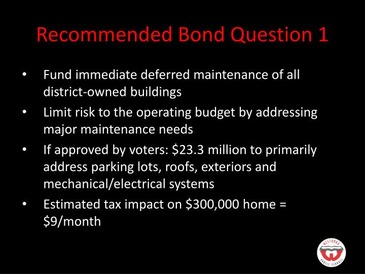 Recommended Bond Question 1