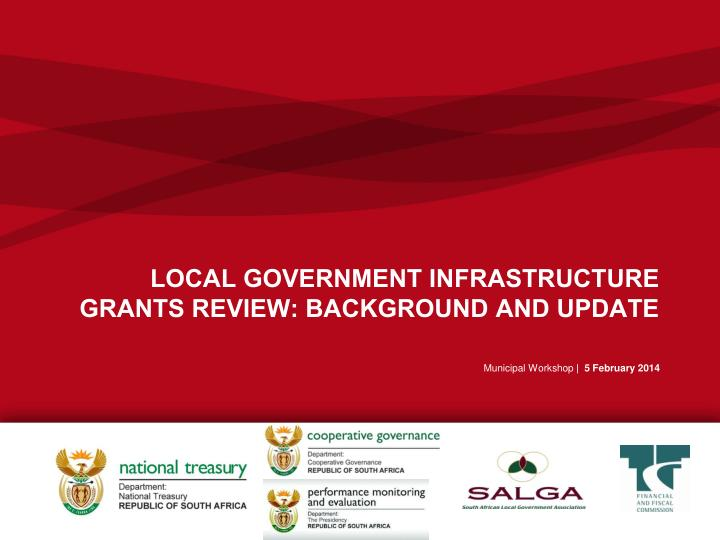 local government infrastructure grants review background and update n.