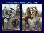 installation at mwsu feb 2013