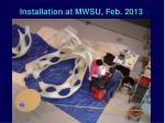 installation at mwsu feb 20131