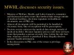 mwhl discusses security issues