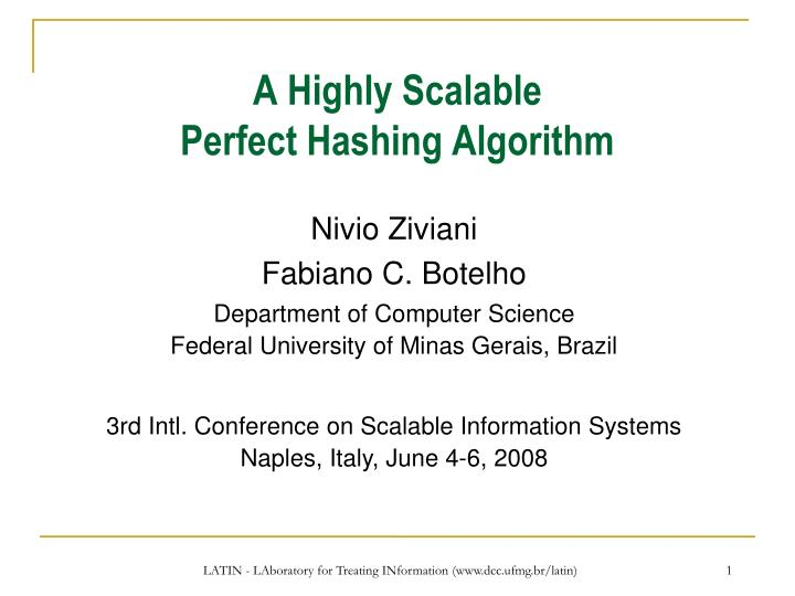 A highly scalable perfect hashing algorithm