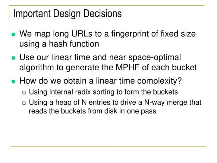 Important Design Decisions