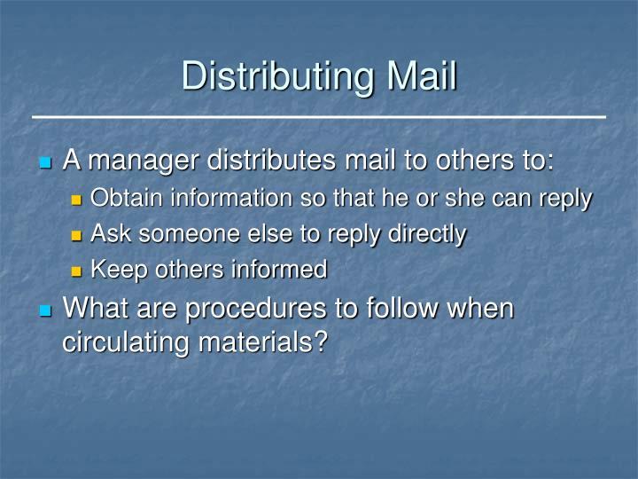 Distributing Mail