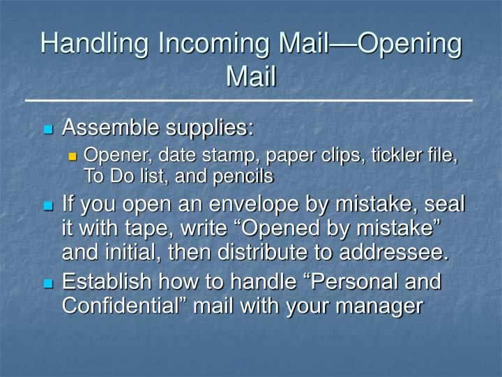 Handling Incoming Mail—Opening Mail