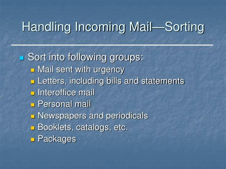 Handling Incoming Mail—Sorting